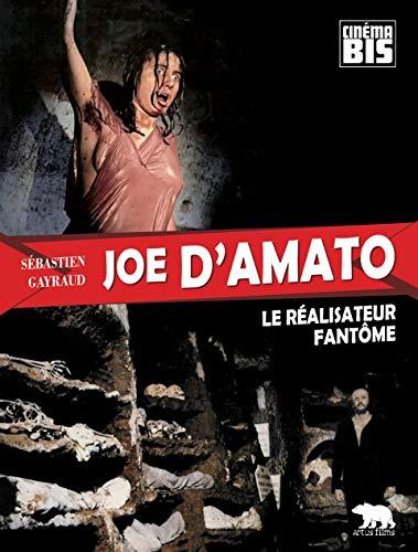 9782954843513: Joe D'Amato : Le r�alisateur fant�me