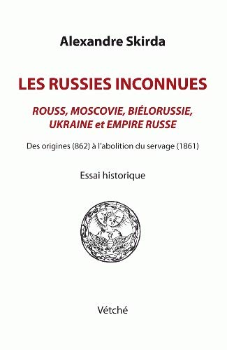 9782954939001: Les Russies inconnues
