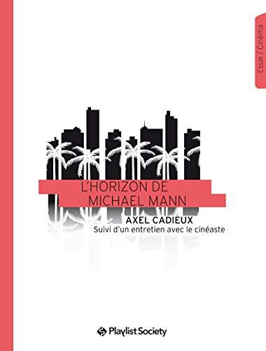 9782954945033: L'Horizon de Michael Mann