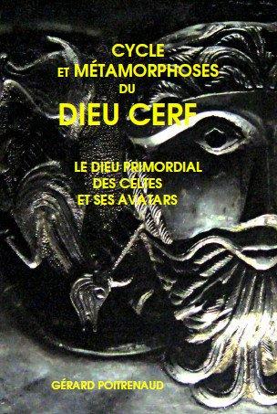 9782954945507: Cycle et métamorphoses du dieu cerf