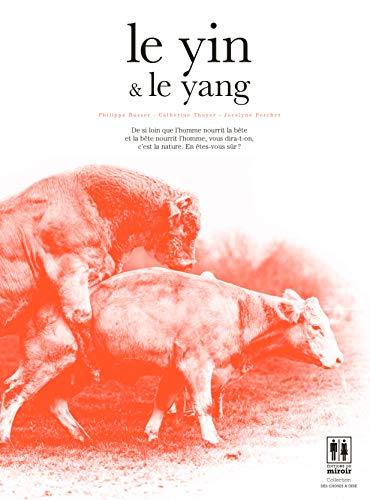 9782954961316: Le yin & le yang (Des choses à dire)