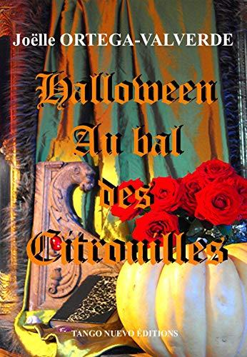 Halloween au bal des citrouilles: Joëlle Ortega-Valverde