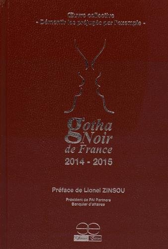 9782954980409: Gotha Noir de France : Démentir les préjugés par l'exemple