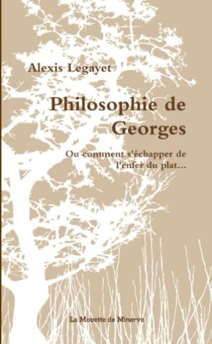9782954990019: Philosophie de Georges (French Edition)
