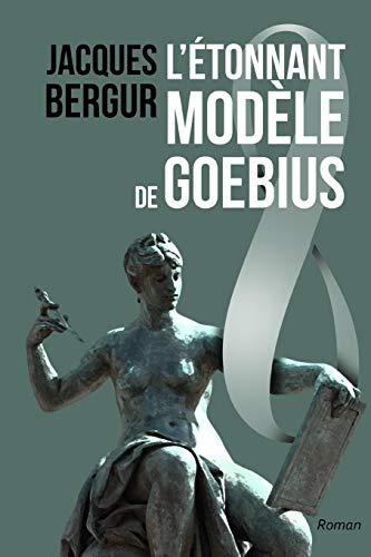 9782955021903: L'Etonnant Modele de Goebius: Anamnese
