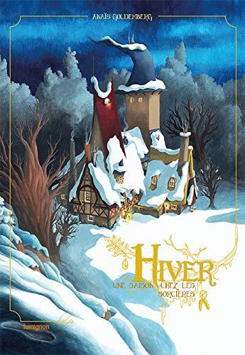 9782955024423: Hiver, une saison chez les sorci�res