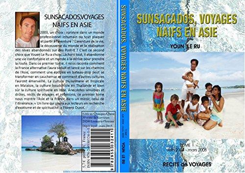 9782955032411: Sunsacados, voyages naïfs en Asie
