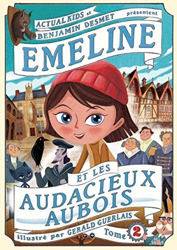 9782955067437: Emeline et les Audacieux Aubois: 2
