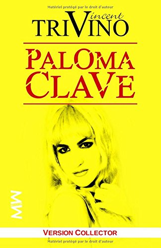 9782955093467: Paloma Clave: (La biographie officielle) (French Edition)