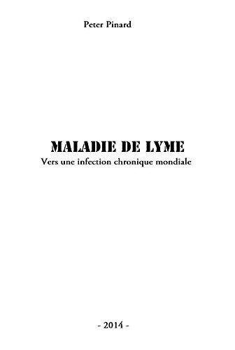 9782955109816: Maladie de Lyme, vers une infection chronique mondiale