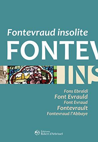 9782955169513: Fontevraud Insolite