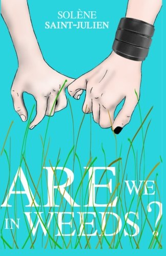 9782955201312: Are We In 'Weeds'?