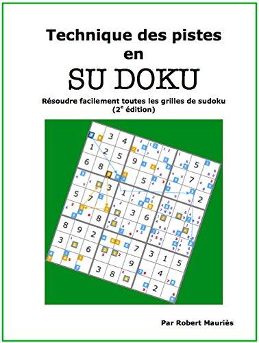 9782955227503: Technique des pistes en sudoku de Robert Mauriès