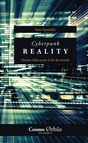 9782955229507: Cyberpunk Reality (French Edition)
