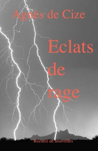9782955238516: Eclats de rage (French Edition)