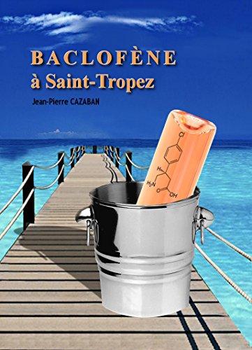 9782955251300: Baclofène à Saint-Tropez
