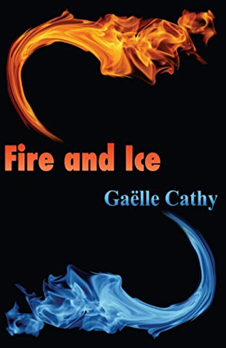 9782955301142: Fire and Ice