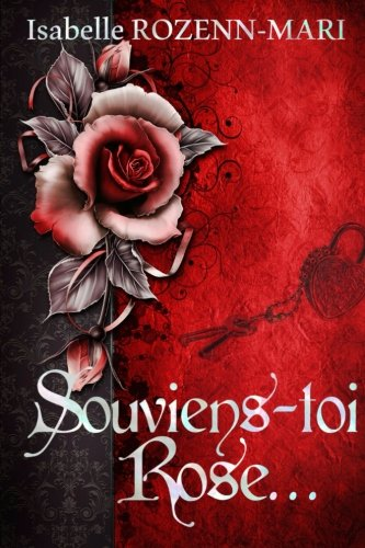 9782955322802: Souviens-toi Rose... (French Edition)