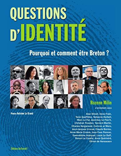 9782955343609: QUESTIONS D'IDENTITE - POURQUOI ET COMMENT ETRE BRETON ?