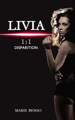 9782955357736: Livia 1:1 Disparition (French Edition)