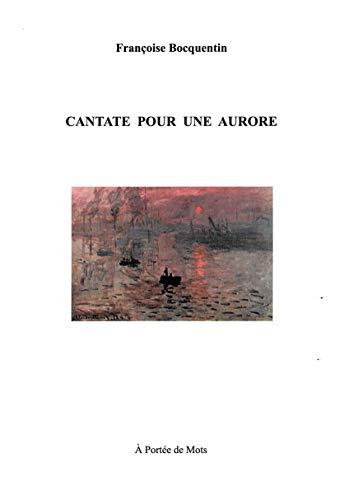 9782955381601: Cantate pour une aurore
