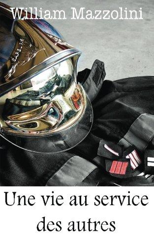 9782955515402: Une vie au service des autres (French Edition)