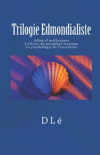 Trilogie Edmondialiste: Lamande, Daniel