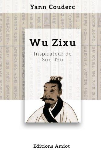 9782955927106: Wu Zixu, inspirateur de Sun Tzu
