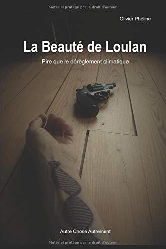 9782957149537: La Beauté de Loulan