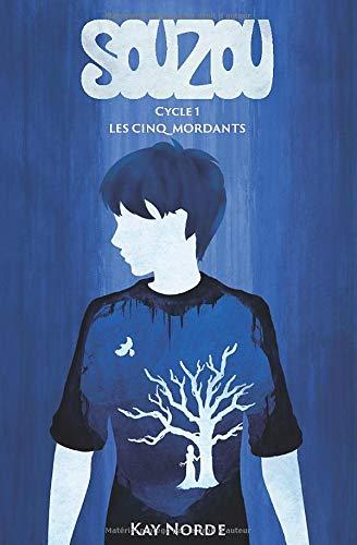 9782957204809: Souzou, Cycle 1 : Les Cinq Mordants