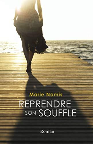9782957434909: Reprendre son souffle (French Edition)