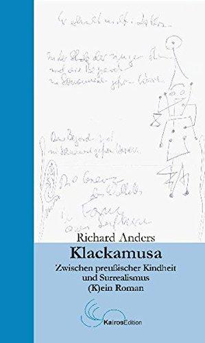 9782959982989: Klackamusa: Zwischen preußischer Kindheit und Surrealismus