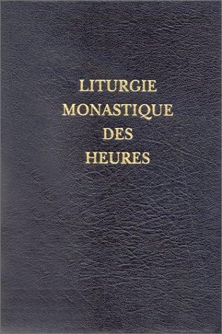 9782959996924: Liturgie monastique des heures