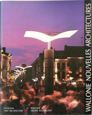 Wallonie Nouvelles Architecture / Wallonia New Architecture: Claisse, Joel /