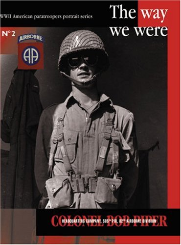 The Way We Were N°2 : COLONEL BOB PIPER ---------- [ Bilingue : Français // ENGLISH ]