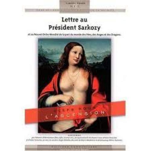 Lettre au president sarkozy et au nouvel: Claude Traks