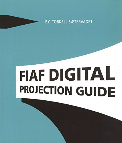 9782960029628: Fiaf Digital Projection Guide