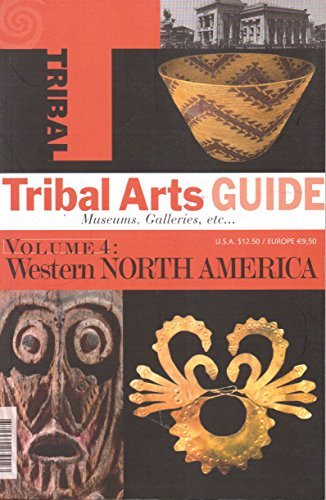 9782960039023: Tribal Arts Guide, Volume 4: Western North America: The United States and Canada