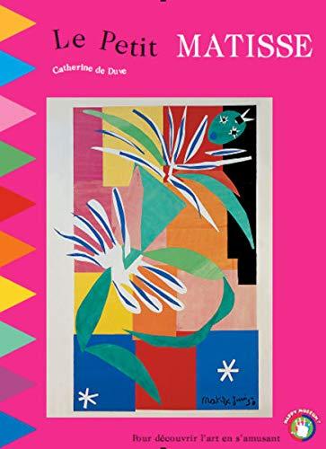 9782960040661: Le Petit Matisse : Un voyage interactif aux pays des couleurs