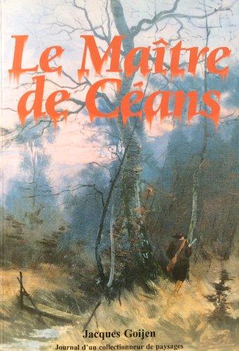 9782960045901: Le maître de Céans (Journal d'un collectionneur de paysages)