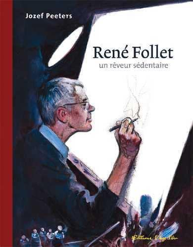 9782960046465: Rene Follet un reveur sedentaire