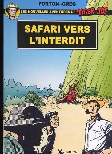 9782960052145: Tiger Joe Safari vers l'interdit