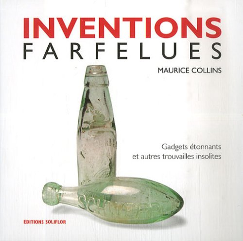 9782960063813: Inventions farfelues (French Edition)