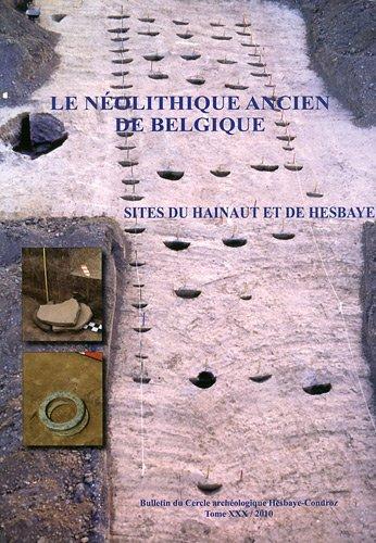 9782960072112: Le Néolithique ancien de Belgique : Sites du Hainaut et de Hesbaye
