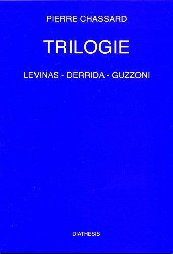 9782960100327: TRILOGIE - Lévinas - Derrida - Guzzoni