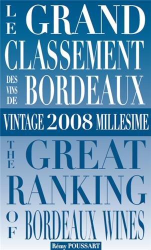 9782960114218: le Grand Classement des Vins de Bordeaux - 2008