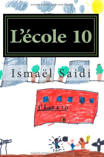 9782960114515: L'école 10 (French Edition)