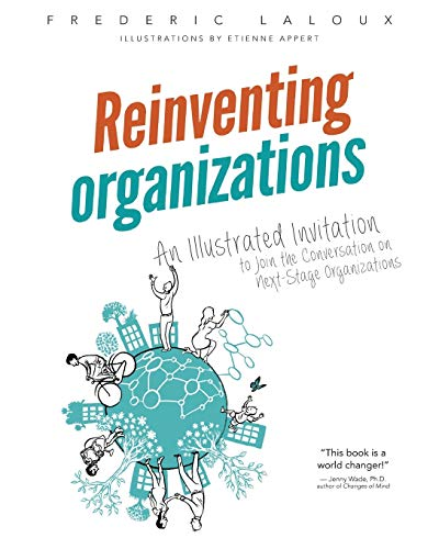 9782960133554: Reinventing Organizations: An Illustrated Invitation to Join the Conversation on Next-Stage Organizations
