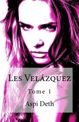 9782960135985: Les Vel�zquez Tome 1