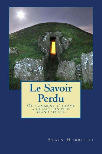 9782960141801: Le Savoir Perdu (French Edition)